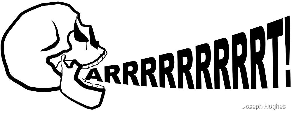 Arrrrrrrrrrt! by Joseph Hughes