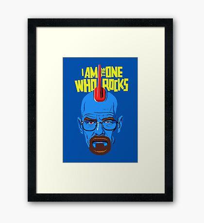 I Am The One Who Rocks Framed Print