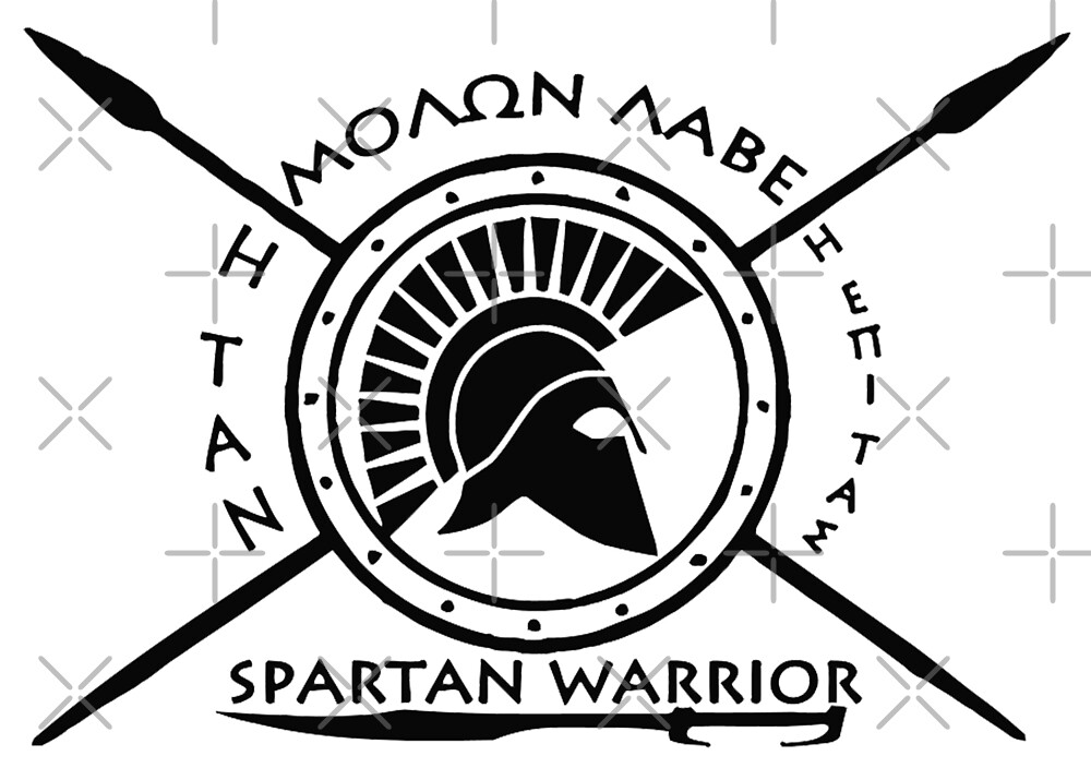 Spartan warrior - Molon lave and come back with your shield or on it by augustinet