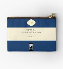 We're all stories in the end Studio Pouch