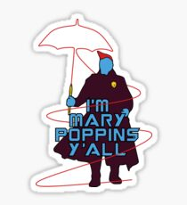 I am Mary Poppins Sticker