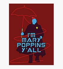 I am Mary Poppins Photographic Print