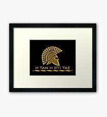 Spartan warrior - Come back with your shield or on it Framed Print