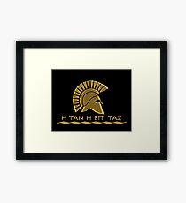 Spartanischer Krieger - Komm mit deinem Schild oder darauf zurück Gerahmtes Wandbild