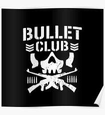 bullet club Poster