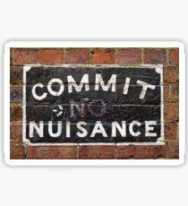 Commit Nuisance Sticker