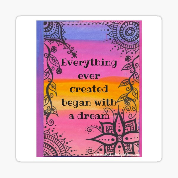 Rainbow positivity quote, dream big Sticker