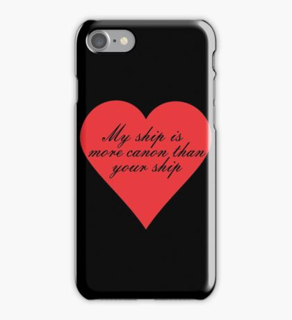 My Ship is More Canon iPhone Case/Skin