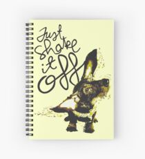 Dachshund - Shake it off Spiral Notebook