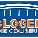Closed the Coliseum by russianmachine