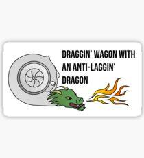 Draggin' Wagon with an Anti-Laggin' Dragon Sticker