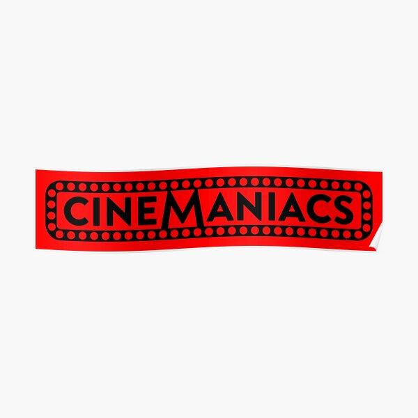 Cinemaniacs Logo [Black] Poster