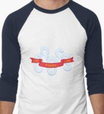 Cross the finish line Baseball ¾ Sleeve T-Shirt