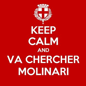 Keep Calm Molinari Toulon by Udezigns
