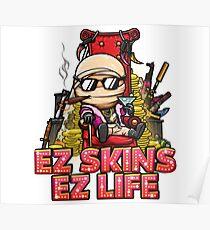 Ez Skins Ez Life (CS:GO) Poster