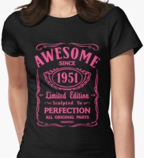 Awesome Since 1951 Birthday Gift Idea Womens Fitted T-Shirt