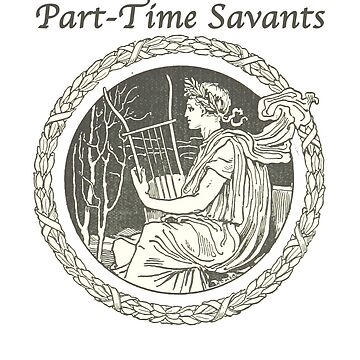 Part-Time Savants - Savant Design by parttimesavants