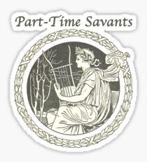 Part-Time Savants - Savant Design Sticker