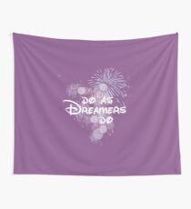 Do As Dreamers Do Wall Tapestry