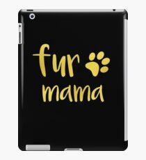 Fur Mama Funny Pet iPad Case/Skin