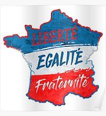 Liberté, égalité, fraternité Poster