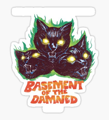 Basement Of The Damned Sticker