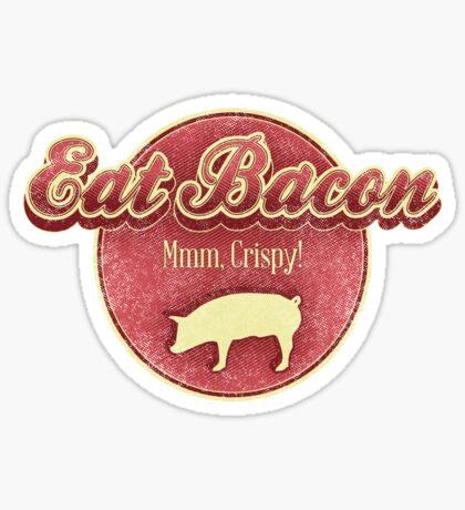 Eat Bacon Sticker