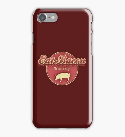 Eat Bacon iPhone Case/Skin