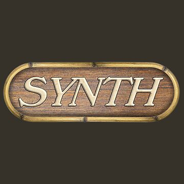 Synth on wood sign by siban