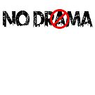 No Drama 2017 by Junior Mclean