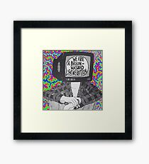 We are a brain-washed generation T-shirt Framed Print