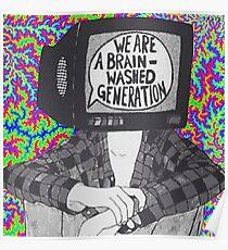 Wir sind ein Gehirnwäsche-Generation T-Shirt Poster