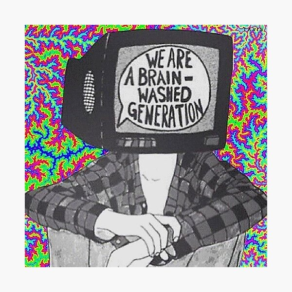 We are a brain-washed generation T-shirt Photographic Print