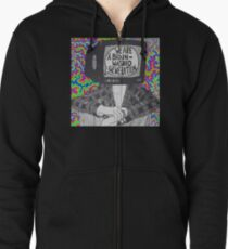 We are a brain-washed generation T-shirt Zipped Hoodie