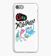 Gee Willikers  iPhone Case/Skin