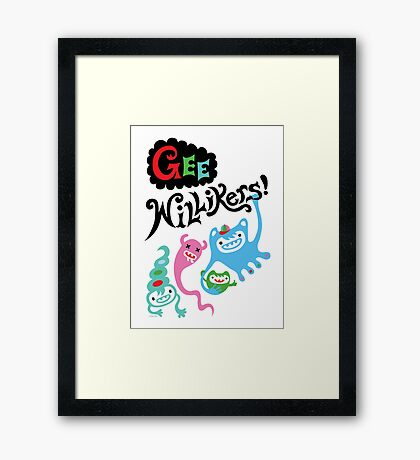 Gee Willikers  Framed Print