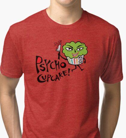 Psycho Cupcake  Tri-blend T-Shirt