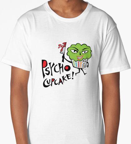 Psycho Cupcake  Long T-Shirt