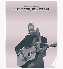 Father John Misty - I Love You, Honeybear Poster