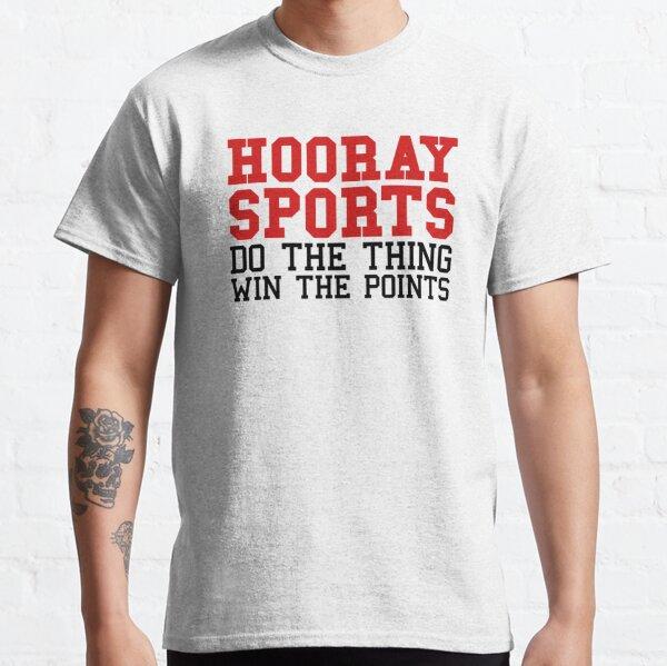 hooray sports Classic T-Shirt