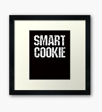 Smart Cookie Funny Saying Framed Print