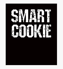 Smart Cookie Funny Saying Photographic Print