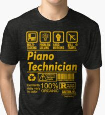 PIANO TECHNICIAN SOLVE PROBLEMS DESIGN Tri-blend T-Shirt