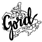 In Gord We Trust by grainnedowney