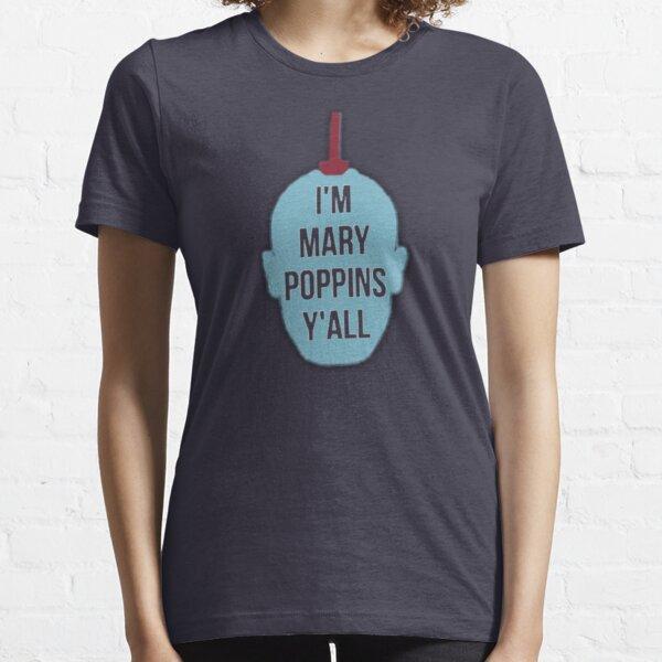 """Yondu- """"I'm Mary Poppins Y'all"""" Essential T-Shirt"""