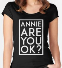 Annie are you ok? Women's Fitted Scoop T-Shirt