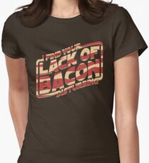 I Find Your Lack of Bacon Disturbing Women's Fitted T-Shirt
