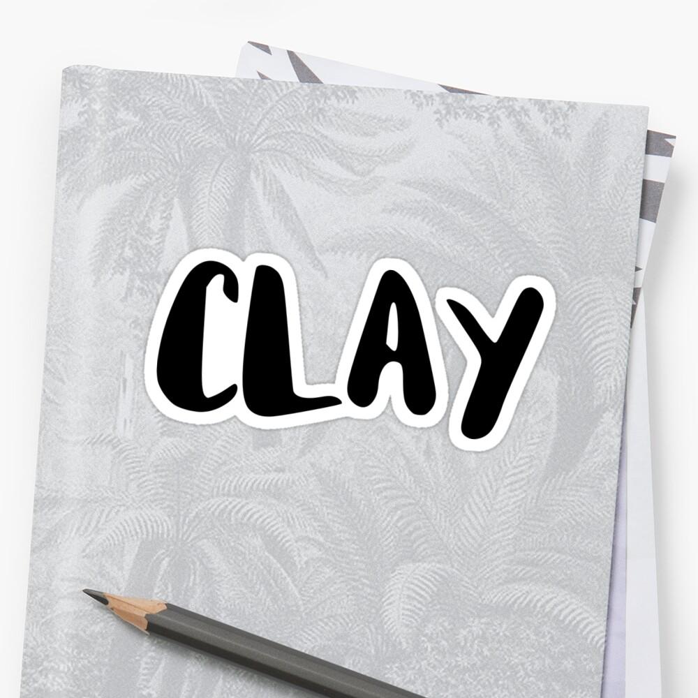 Clay by FTML