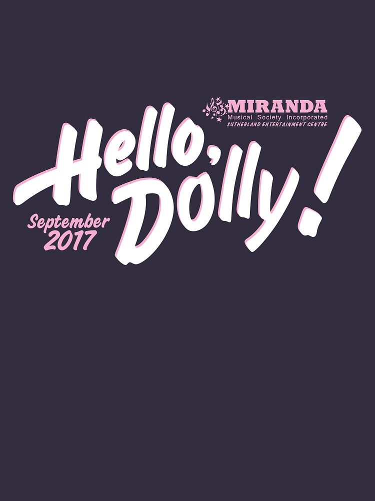 Hello Dolly MMS 2017 by mrkenney