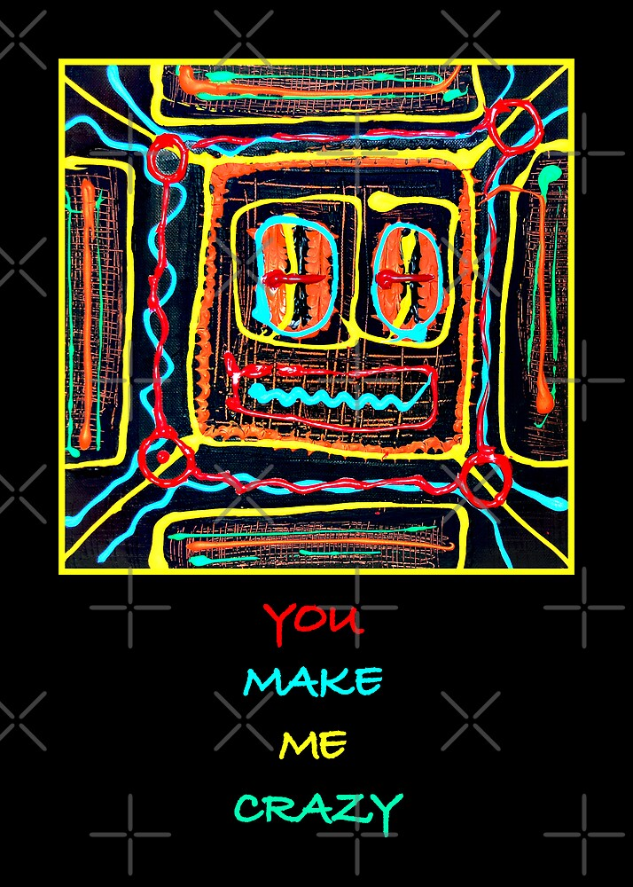 u make me crazy by monica palermo